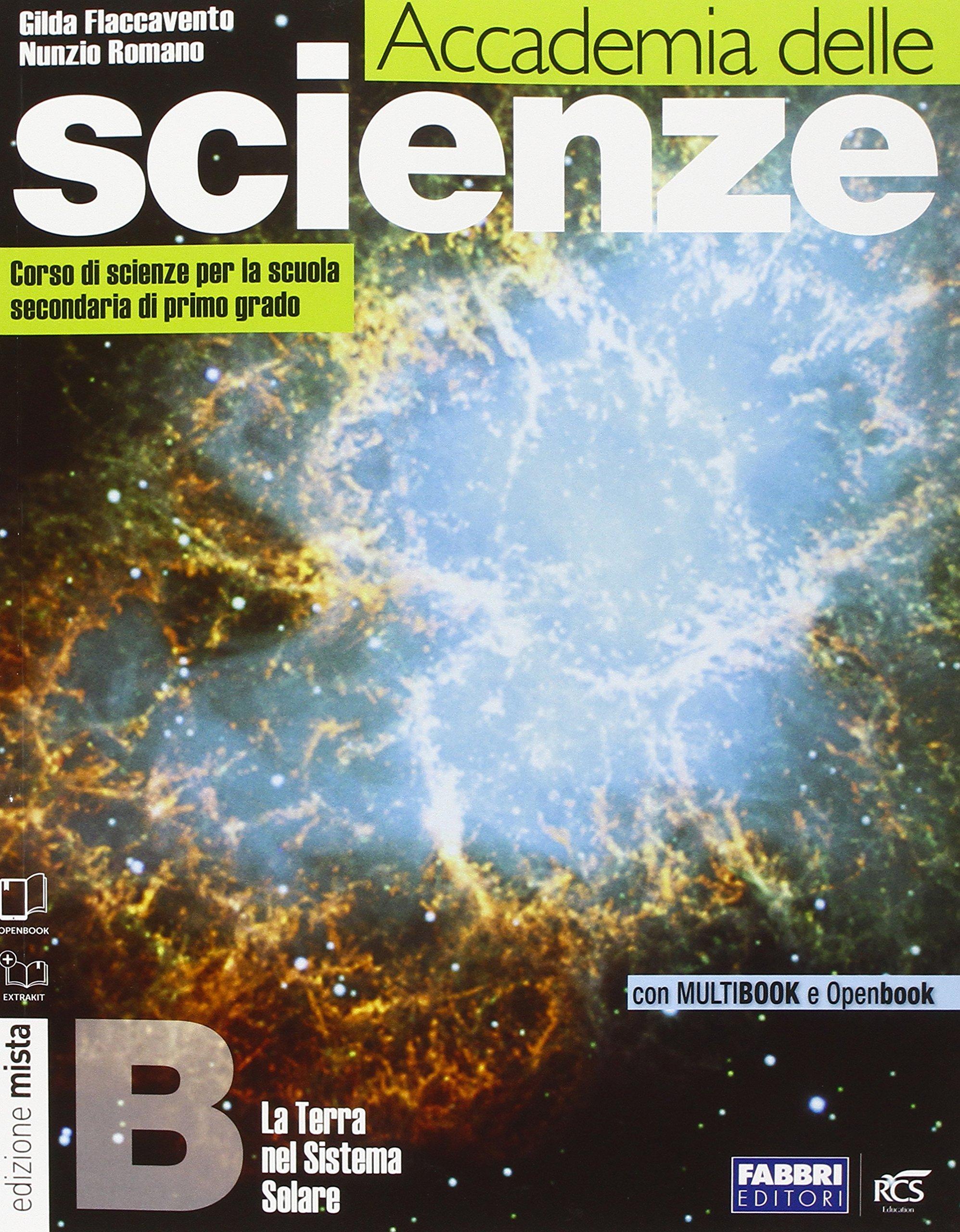 ACCADEMIA delle SCIENZE  Tomi  A-B-C-D con DVD +Il mio quaderno +Info Scienze