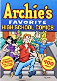 Archie's Favorite High School Comics (Archie's Favorite Comics)