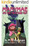 Marymae and the Nightmare Man