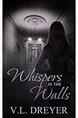 Whispers In The Walls: An I.S.P.I.A. Short Story Kindle Edition