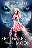 September Moon (Alexa O'Brien Huntress Series Book 8)