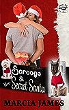 Scrooge & the Secret Santa: Klein's K-9s book 4 (Klein's K-9s Service Dogs)
