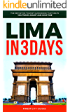 Lima in 3 Days: The Definitive Tourist Guide Book That Helps You Travel Smart and Save Time