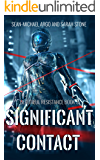 Significant Contact (Beautiful Resistance Book 3)