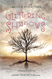Glittering Shadows (Dark Metropolis)