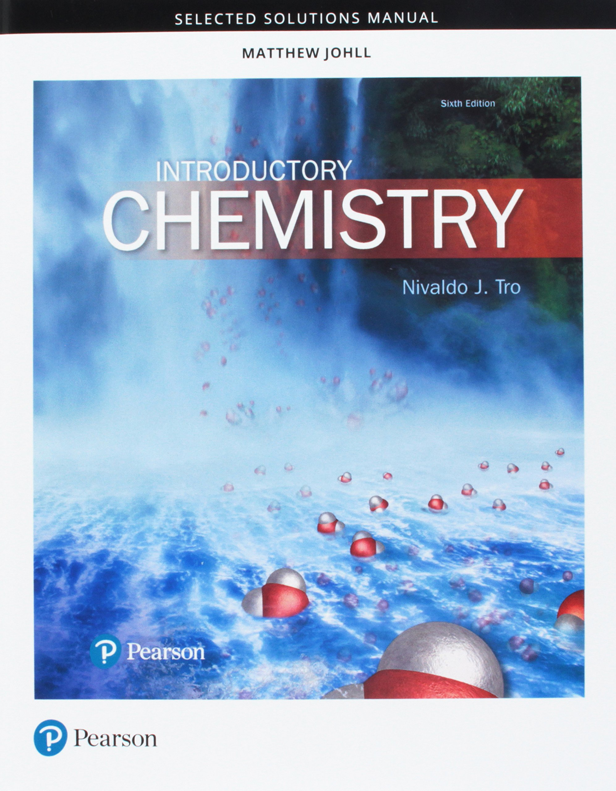 Student Selected Solutions Manual for Introductory Chemistry: Nivaldo J. Tro,  Matthew Johll: 9780134564067: Chemistry: Amazon Canada