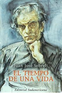 El tiempo de una vida (Spanish Edition)