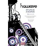Hawkeye Vol. 1: My Life As A Weapon (Hawkeye Series)