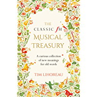 The Classic fM Musical Treasury: A Curious Collection of New Meanings for Old Words book cover