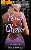 Power & Choice (Iris Boys Book 2)