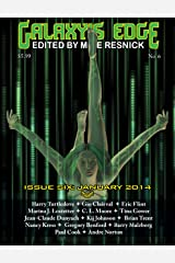 Galaxy's Edge Magazine: Issue 6, January 2014 (Galaxy's Edge) Kindle Edition