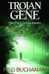Trojan Gene - Book 1: Awakening Kindle Edition