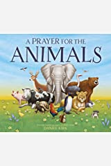 A Prayer for the Animals Kindle Edition