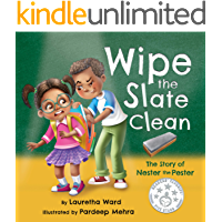 Wipe the Slate Clean: The Story of Nester the Pester