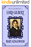 Lord Gilbert (Sons of the Marquess Book 5)