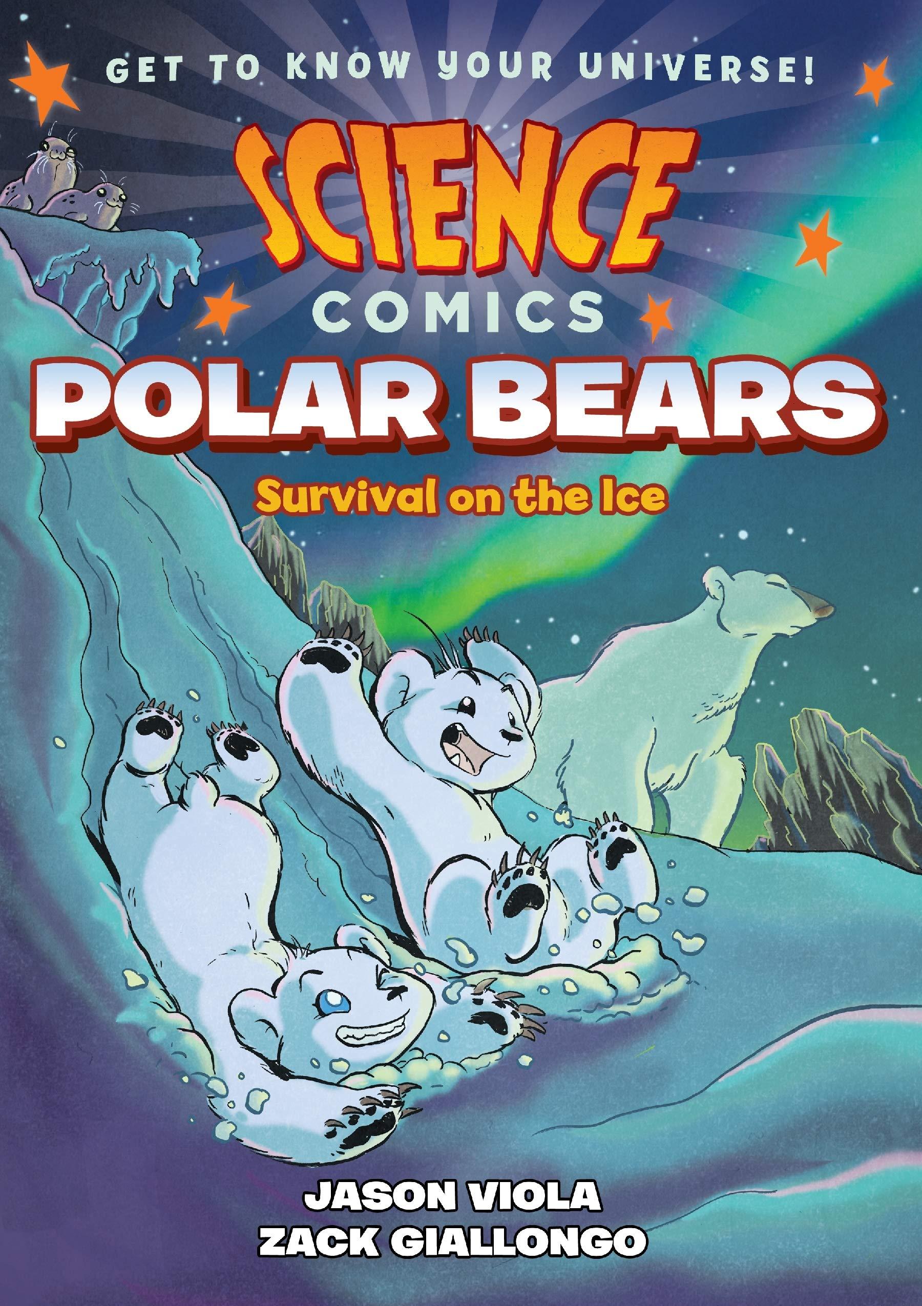 Science Comics: Polar Bears: Survival on the Ice: Viola, Jason, Giallongo,  Zack: 9781626728240: Amazon.com: Books