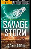Savage Storm (Ryan Savage Thriller Series Book 3)