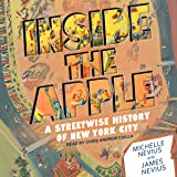 Inside the Apple: A Streetwise History of New