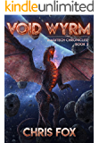 Void Wyrm: The Magitech Chronicles Book 2