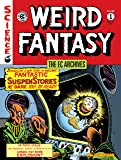 The EC Archives: Weird Fantasy Volume 1