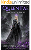 Queen Fae (NYC Mecca Series Book 3)