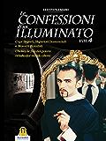 Le Confessioni di un Illuminato Volume 4 (Saggi)