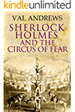 Sherlock Holmes and the Circus of Fear (The Sherlock Mysteries Book 2) (English Edition)