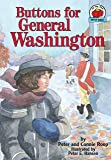 Buttons for General Washington (Carolrhoda on My Own Book.)