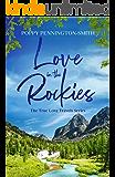 Love in the Rockies: Sweet romance on an unforgettable train journey (True Love Travels Book 1)