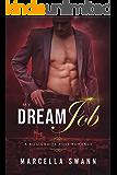 My Dream Job: A Billionaire Boss Romance