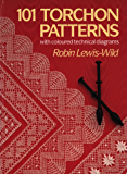 101 Torchon Patterns: with coloured technical diagrams