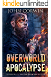 Overworld Apocalypse: Overworld Chronicles Book Sixteen