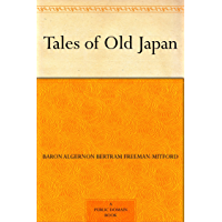 Tales of Old Japan (English Edition)