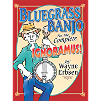 Bluegrass Banjo for the Complete Ignoramus! book cover