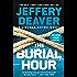 The Burial Hour (A Lincoln Rhyme Novel)