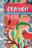 Anywhere, Anytime Art: Crayon