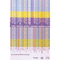 Livros, Catálogos, Revistas e Sites Para o Universo Escolar