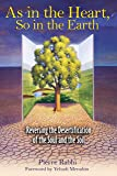 As in the Heart So in the Earth: Reversing the Desertification of the Soul and the Soil
