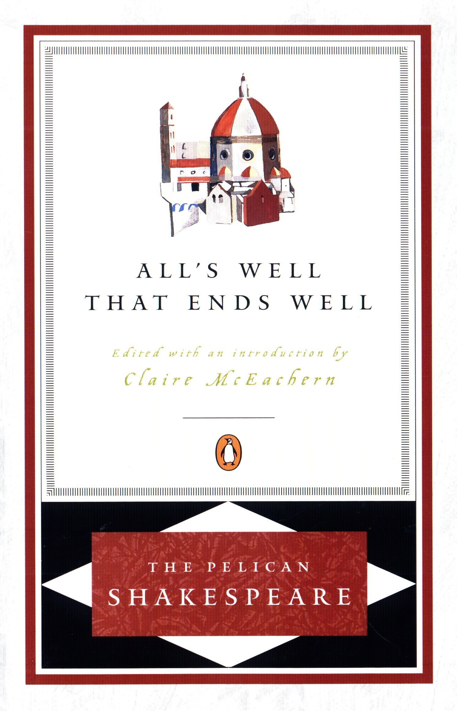 All's Well That Ends Well (The Pelican Shakespeare) PDF