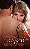 Rediscovering Danielle (Naughty Wife Games)