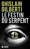 Le Festin du serpent (French Edition)