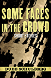 Some Faces in the Crowd: Short Stories