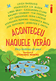 Aconteceu naquele verão: Doze histórias de amor (Portuguese Edition)