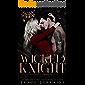 Wicked Knight: A Dark Mafia, High School Bully Romance (Knight's Ridge Empire Book 1)