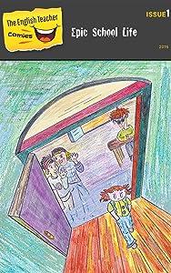 The English Teacher Comics - Issue 1: Epic School Life