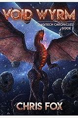 Void Wyrm: The Magitech Chronicles Book 2 Kindle Edition