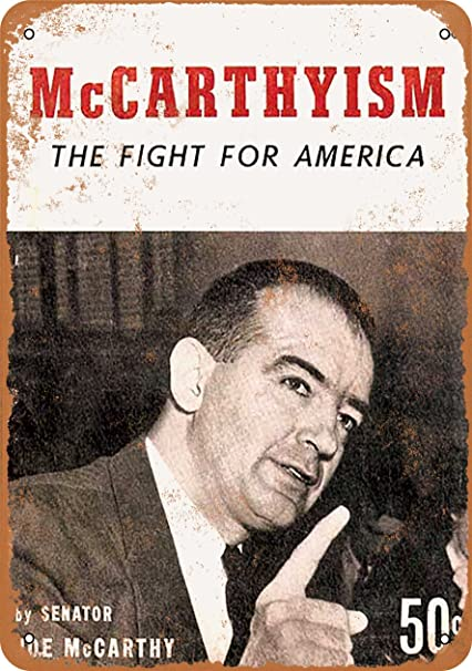 how did mccarthyism affect america