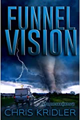 Funnel Vision (Storm Seekers Series Book 1) Kindle Edition