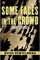 Some Faces in the Crowd: Short Stories Kindle Edition