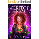 Perfect Pending: A Paranormal Women's Fiction Novel (Witches of Gales Haven Book 1)